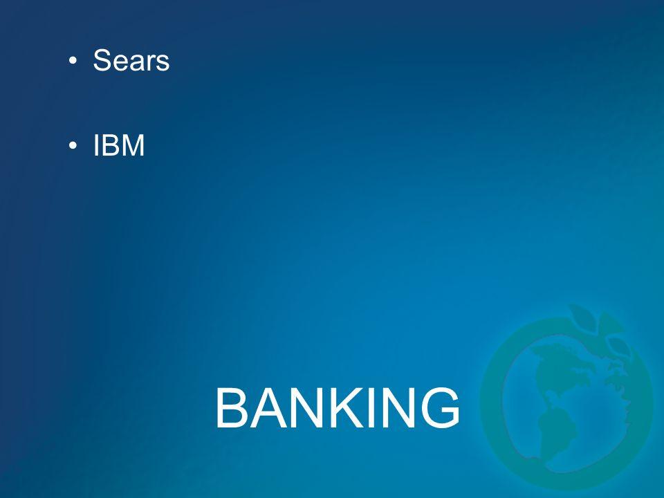 BANKING Sears IBM
