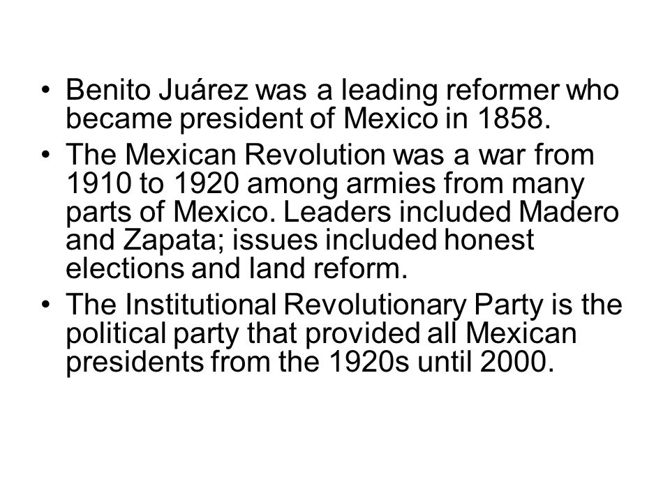 Benito Juárez was a leading reformer who became president of Mexico in 1858.
