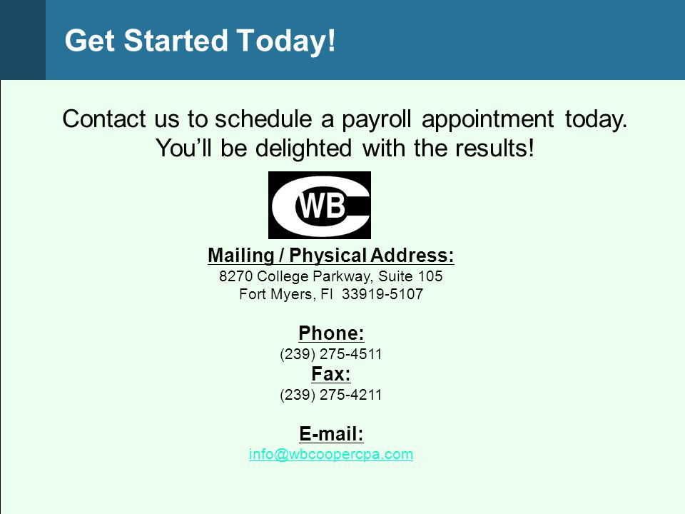Contact us to schedule a payroll appointment today.