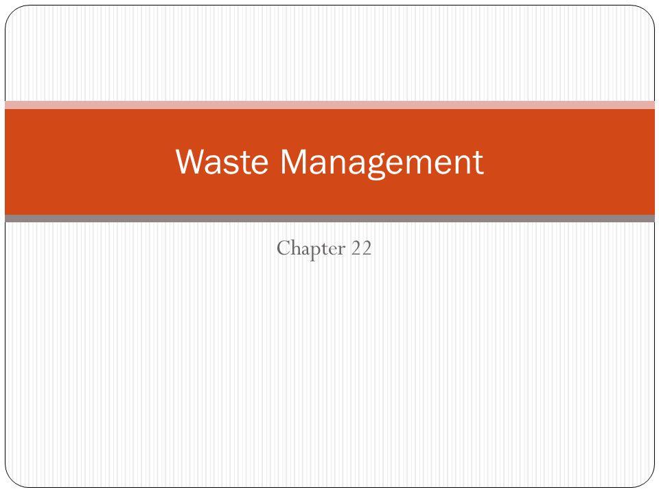 Chapter 22 Waste Management