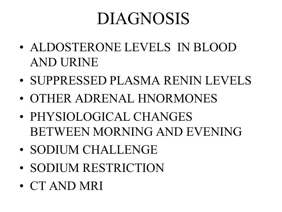 OVERSECRETION OF ALDOSTERONE HYPERKALEMIA –OCCASIONAL PERIODS OF MUSCULAR PARALYSIS SLIGHT INCREASE IN EXTRACELLULAR FLUID VOLUME SLIGHT INCREASE IN BLOOD VOLUME SLIGHT INCREASE IN PLASMA SODIUM CONCENTRATION –2 TO 3% MODERATE TO SEVERE HYPERTENSION