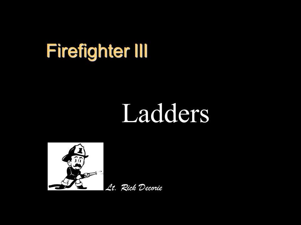 Firefighter III Ladders Lt. Rick Decorie