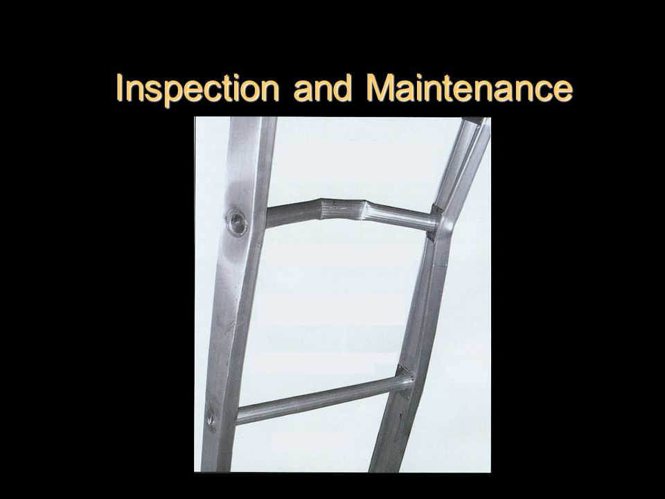 Inspection and Maintenance