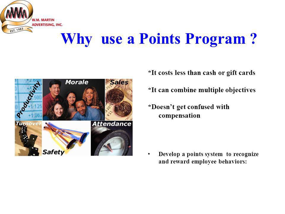 Why use a Points Program .