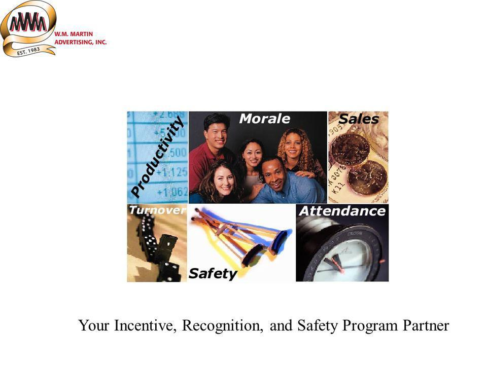 Your Incentive, Recognition, and Safety Program Partner