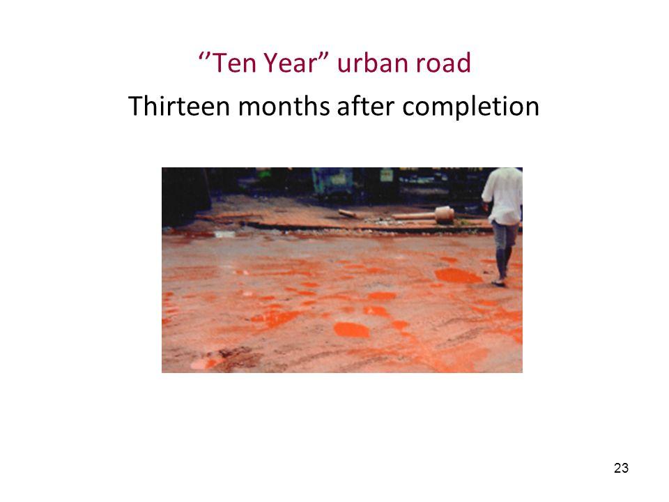 23 Ten Year urban road Thirteen months after completion