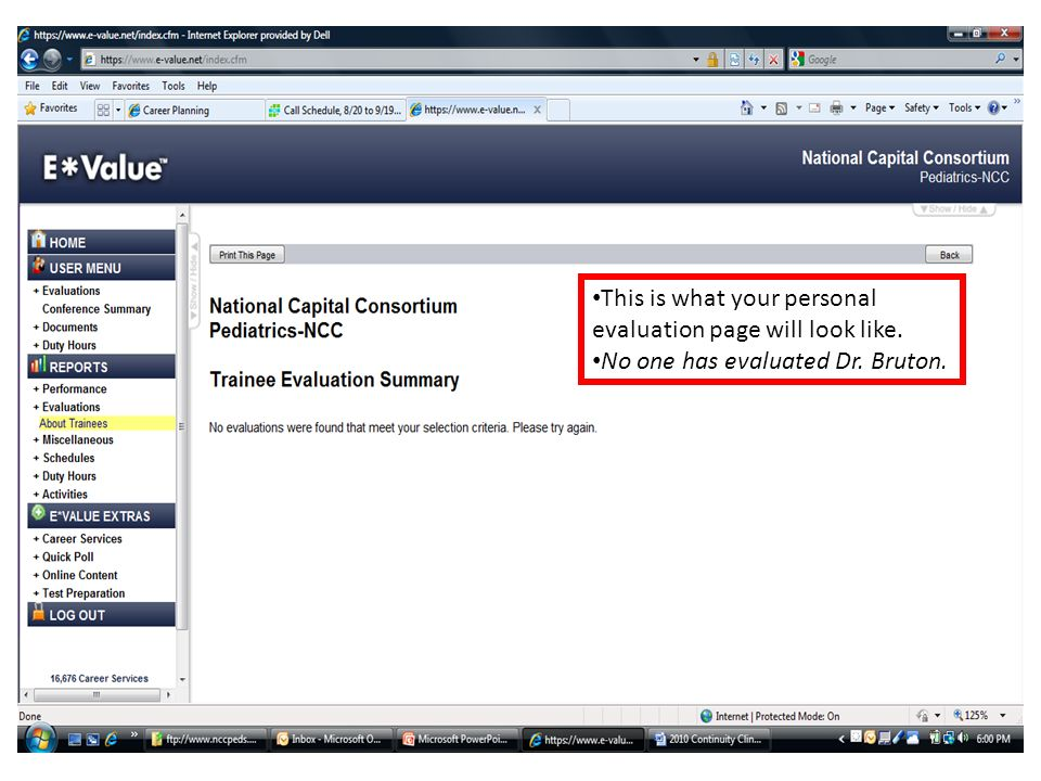 This is what your personal evaluation page will look like. No one has evaluated Dr. Bruton.