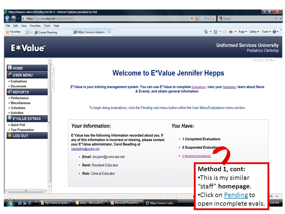 Method 1, cont: This is my similar staff homepage. Click on Pending to open incomplete evals.