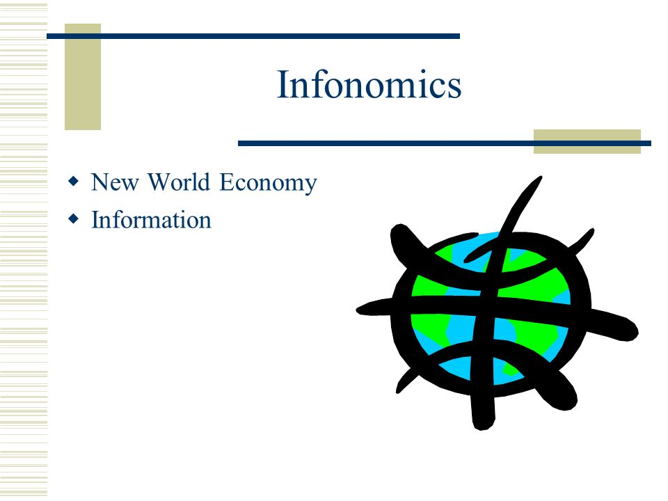 Infonomics New World Economy Information