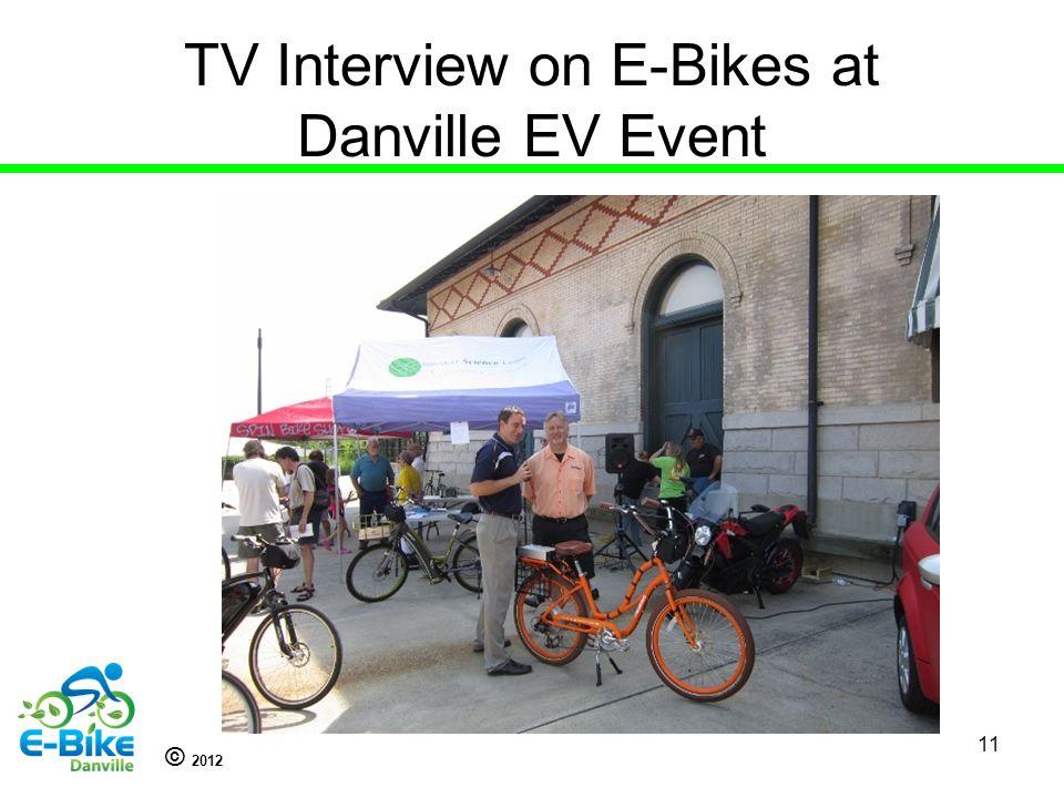 © 2012 TV Interview on E-Bikes at Danville EV Event 11