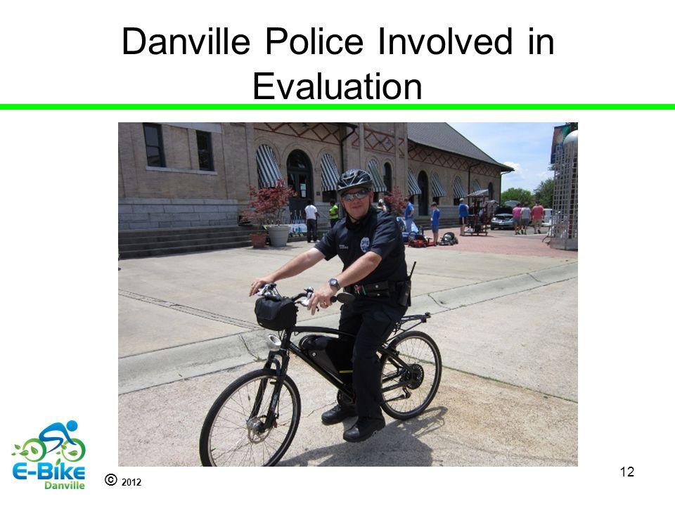 © 2012 Danville Police Involved in Evaluation 12
