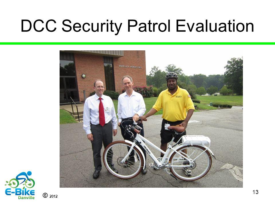 © 2012 DCC Security Patrol Evaluation 13