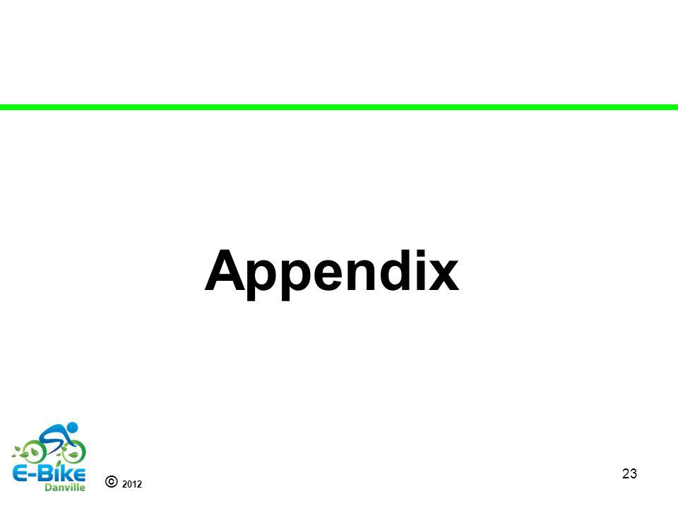 © 2012 23 Appendix