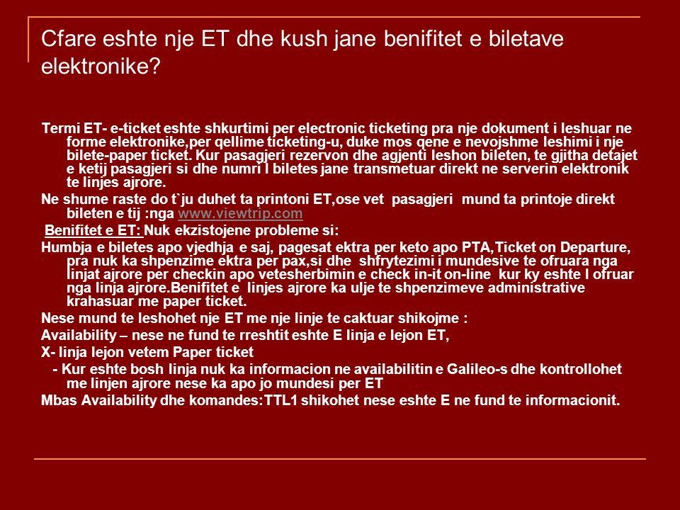 Cfare eshte nje ET dhe kush jane benifitet e biletave elektronike? Termi ET- e-ticket eshte shkurtimi per electronic ticketing pra nje dokument i lesh