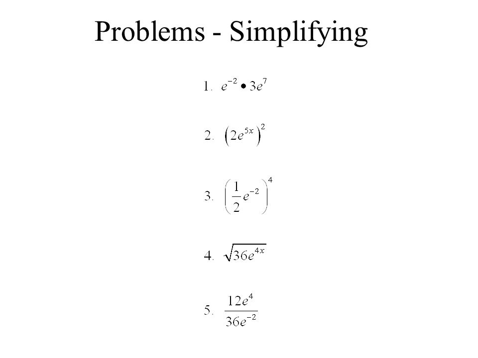 Problems - Simplifying
