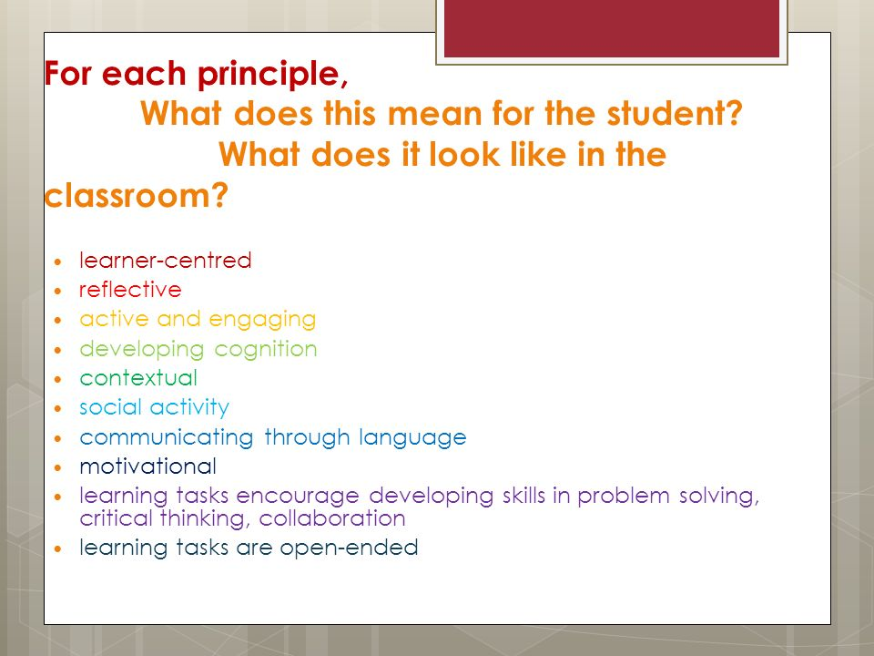 For each principle, What does this mean for the student.
