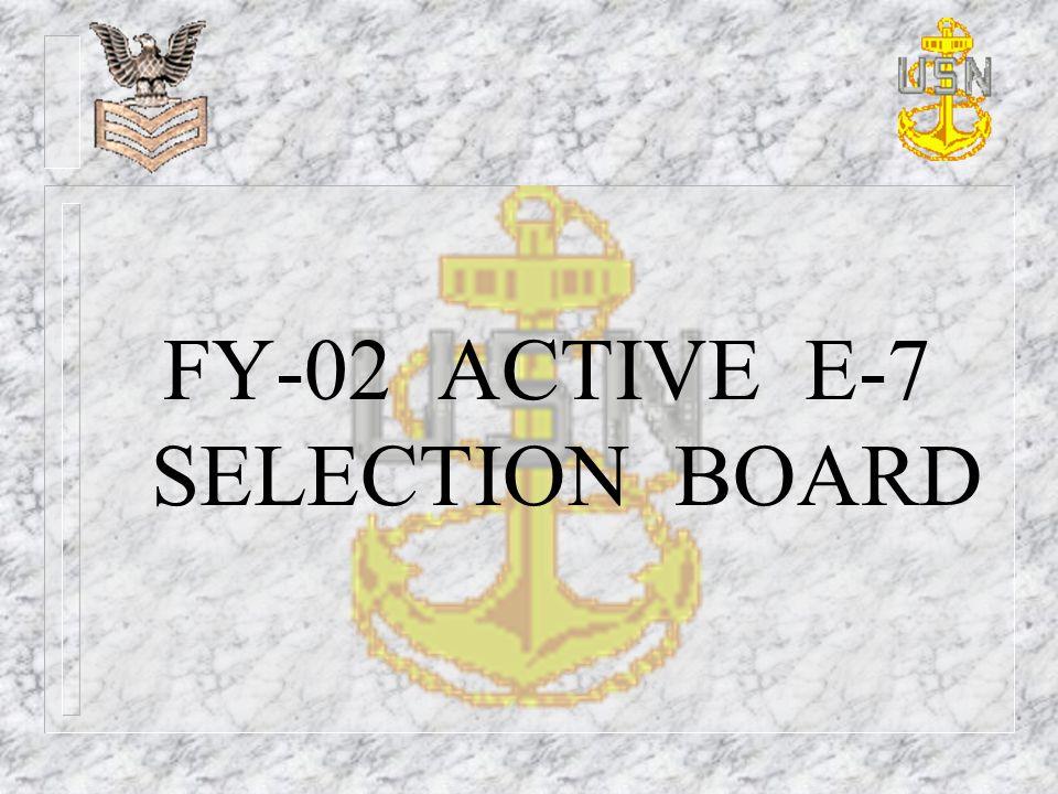 FY-02 ACTIVE E-7 SELECTION BOARD