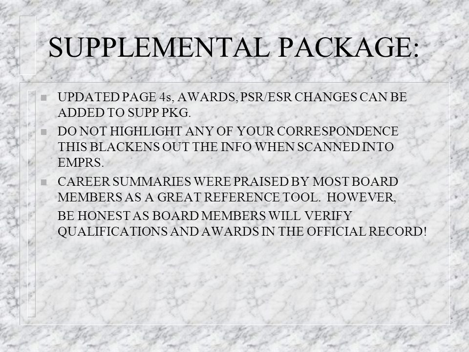 SUPPLEMENTAL PACKAGE: n UPDATED PAGE 4s, AWARDS, PSR/ESR CHANGES CAN BE ADDED TO SUPP PKG.