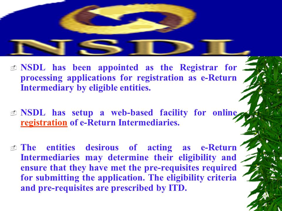 Basic Terminologies »e-Return means electronically transmitted data of return furnished under this scheme, supported by a duly verified paper return of income.