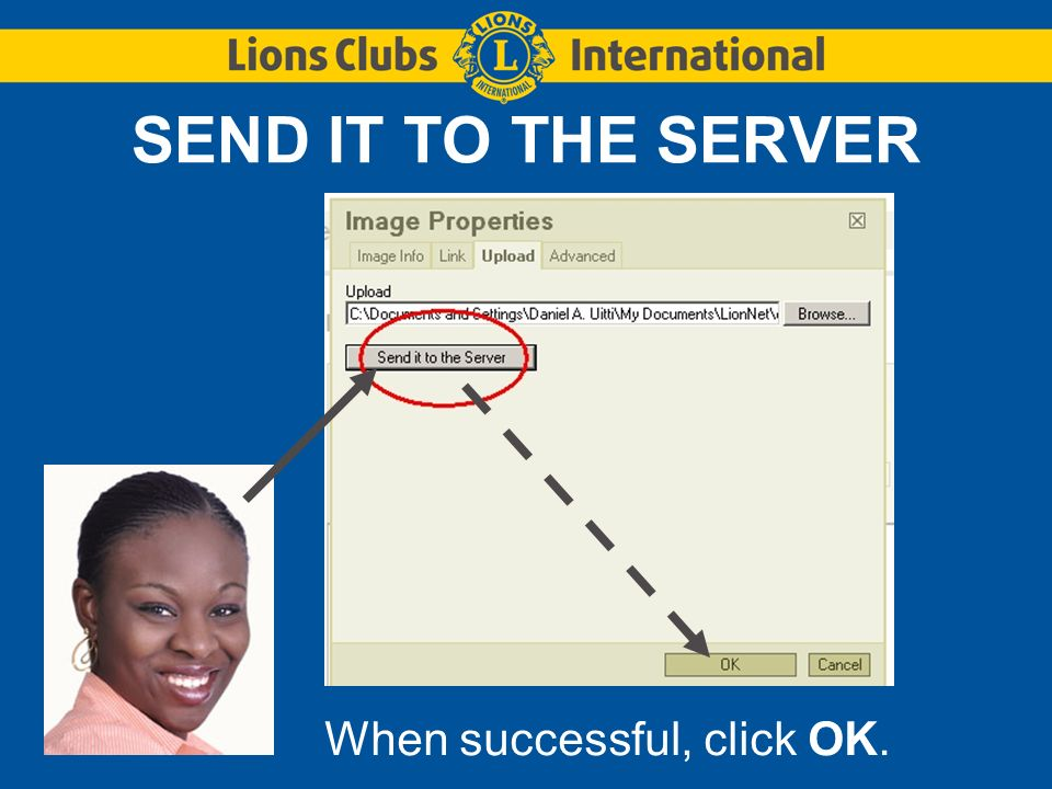 SEND IT TO THE SERVER When successful, click OK.