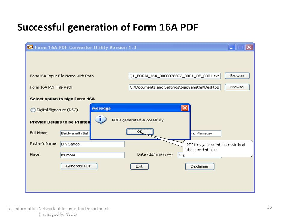 Successful generation of Form 16A PDF 33 Tax Information Network of Income Tax Department (managed by NSDL) PDF files generated successfully at the provided path