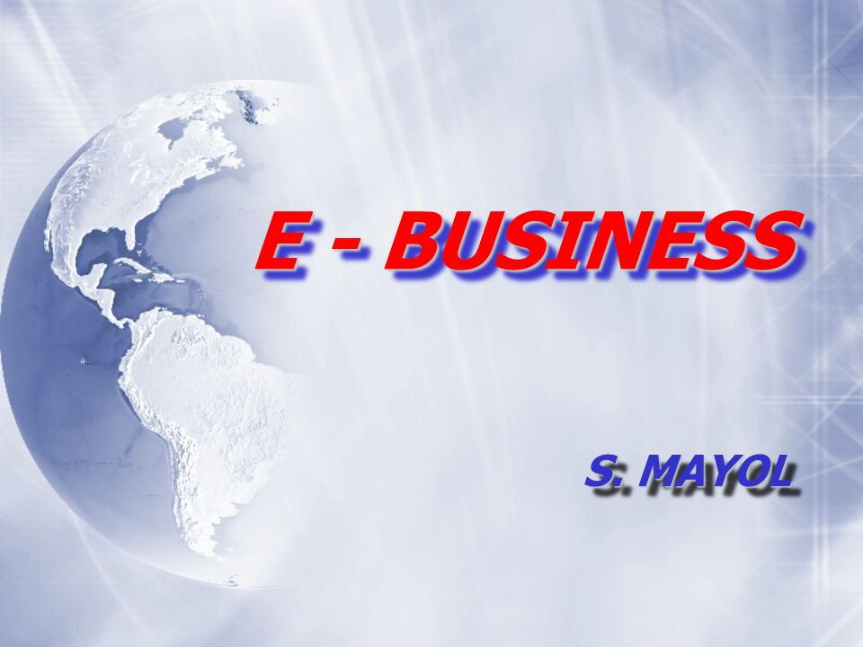 E - BUSINESS S. MAYOL