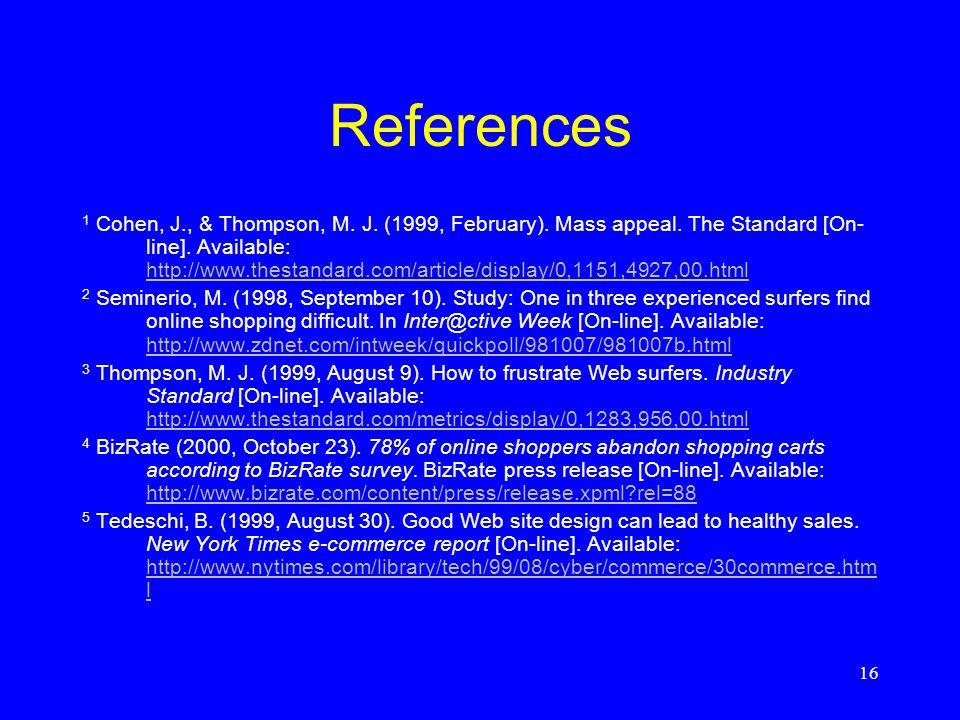 16 References 1 Cohen, J., & Thompson, M.J. (1999, February).