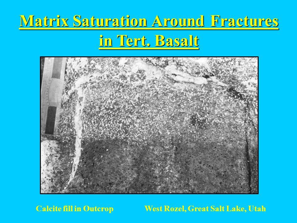 Matrix Saturation Around Fractures in Tert. Basalt West Rozel, Great Salt Lake, UtahCalcite fill in Outcrop