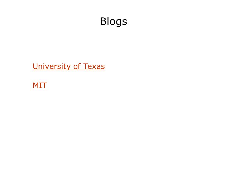 Blogs MIT University of Texas