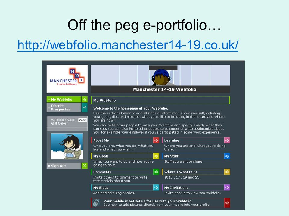 Off the peg e-portfolio… http://webfolio.manchester14-19.co.uk/