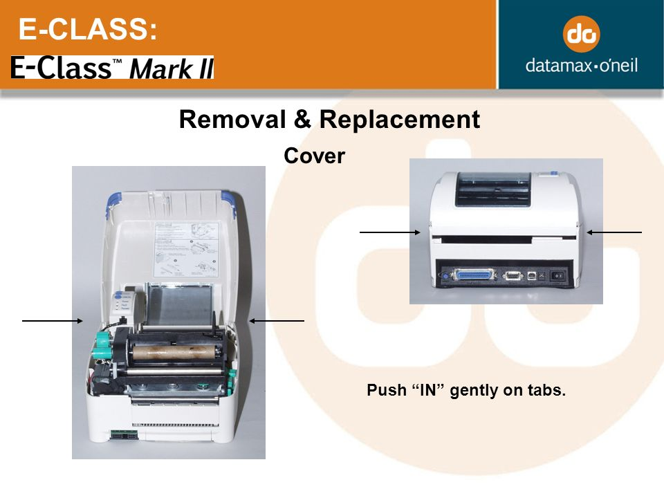 E-CLASS: Removal & Replacement Cover Push IN gently on tabs.