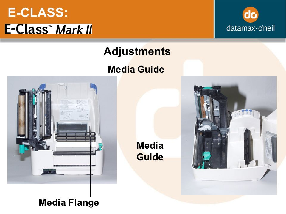 E-CLASS: Adjustments Media Guide Media Flange Media Guide