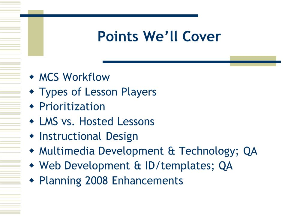 Points Well Cover MCS Workflow Types of Lesson Players Prioritization LMS vs.