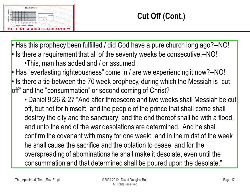 The_Appointed_Time_Rev-E.ppt©2009-2010; David Douglas Bell, All rights reserved Page 17 Has this prophecy been fulfilled / did God have a pure church