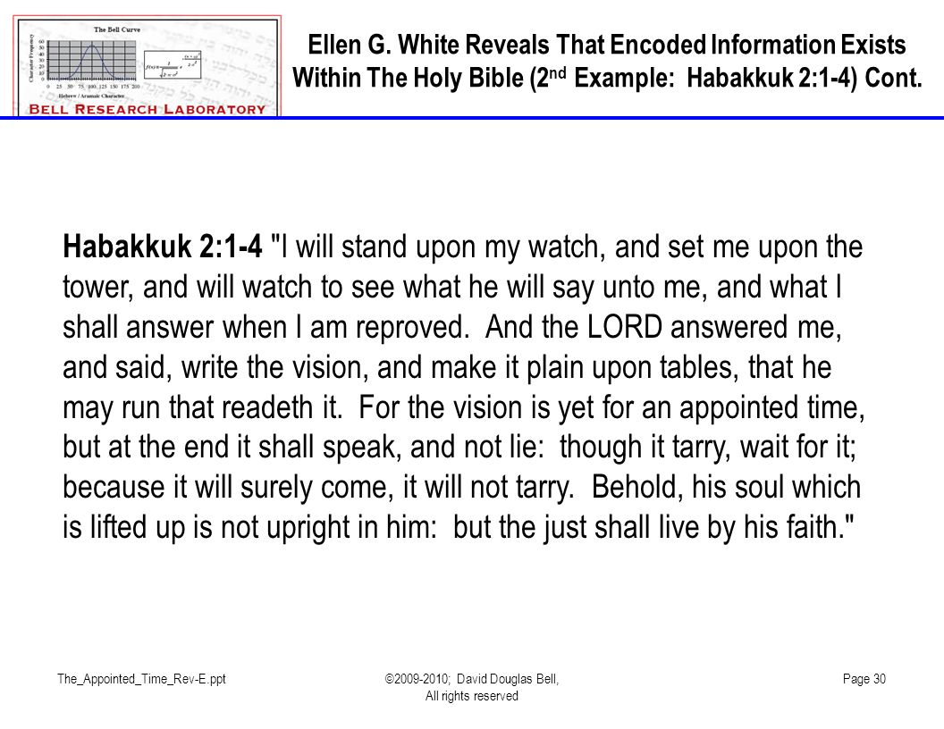 The_Appointed_Time_Rev-E.ppt©2009-2010; David Douglas Bell, All rights reserved Page 30 Habakkuk 2:1-4