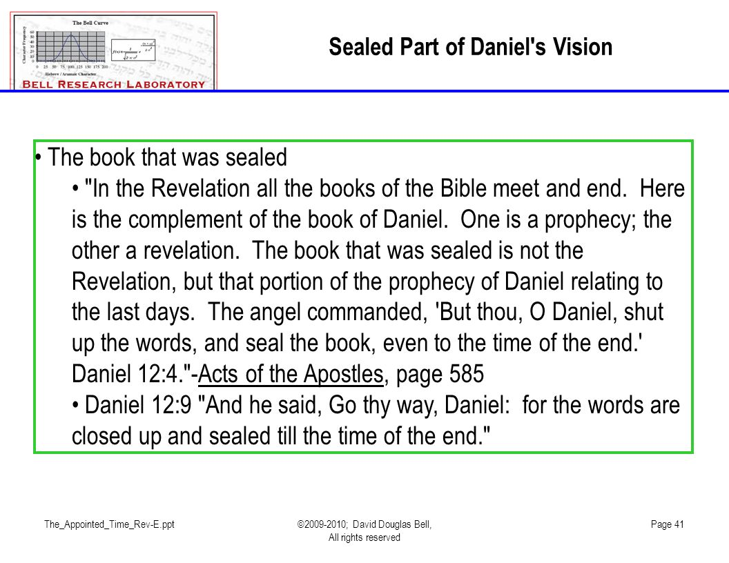 The_Appointed_Time_Rev-E.ppt©2009-2010; David Douglas Bell, All rights reserved Page 41 The book that was sealed
