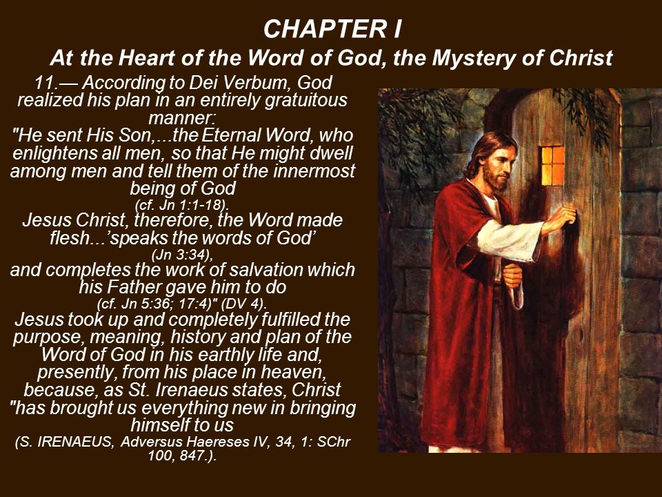 CHAPTER I At the Heart of the Word of God, the Mystery of Christ 11.