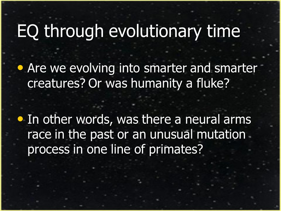 Evolution of behavioral complexity Neural arms race in mammalian group only