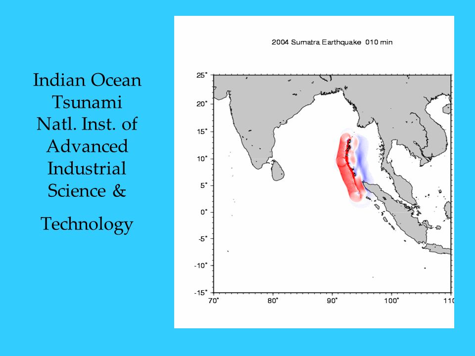 Indian Ocean Tsunami Natl. Inst. of Advanced Industrial Science & Technology