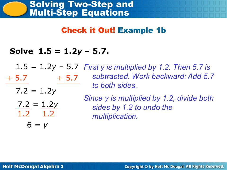 Holt McDougal Algebra 1 Solving Two-Step and Multi-Step Equations Check It Out.