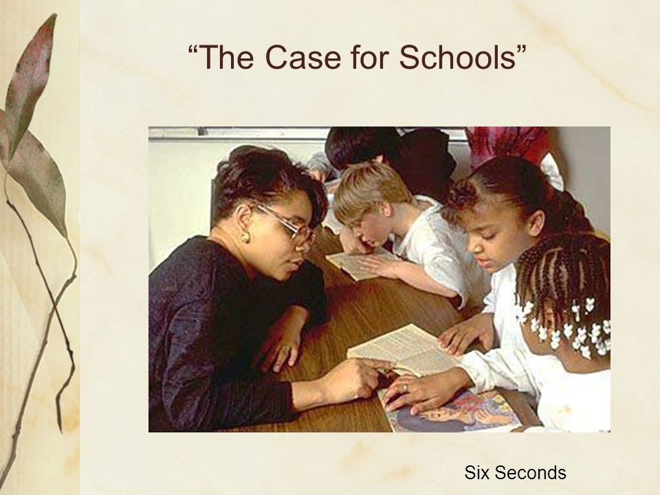The Case for Schools Six Seconds