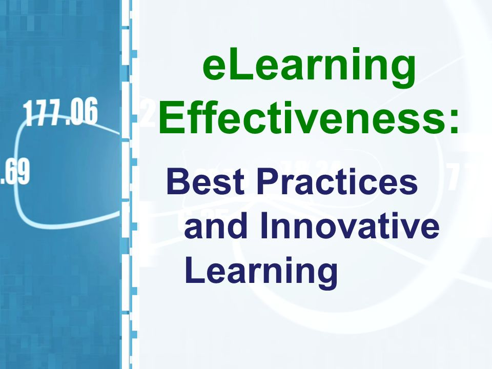 Best Practices and Innovative Learning eLearning Effectiveness: