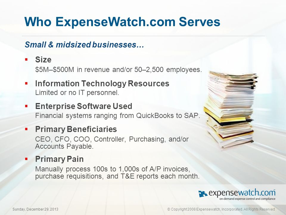 © Copyright 2008 ExpenseWatch, Incorporated.