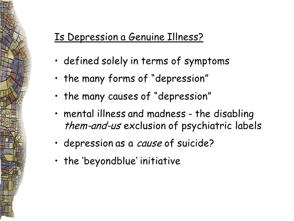 Is Depression a Genuine Illness.
