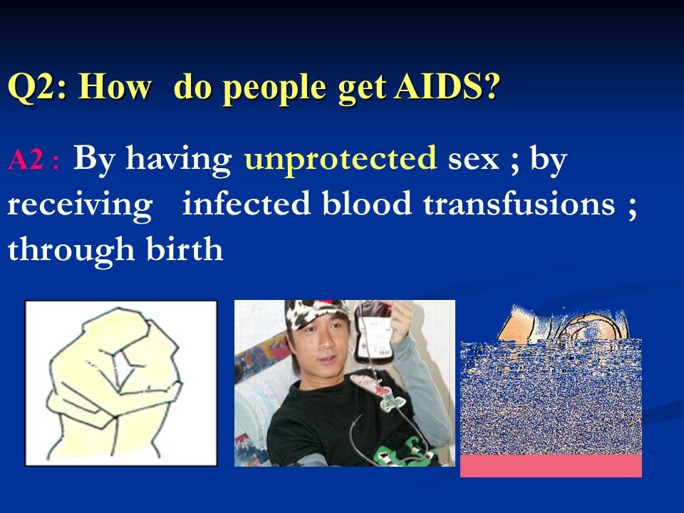 Q1: What kind of disease is AIDS? A1: AIDS is a disease that breaks down the bodys immune system and leaves a person defenseless against infections an