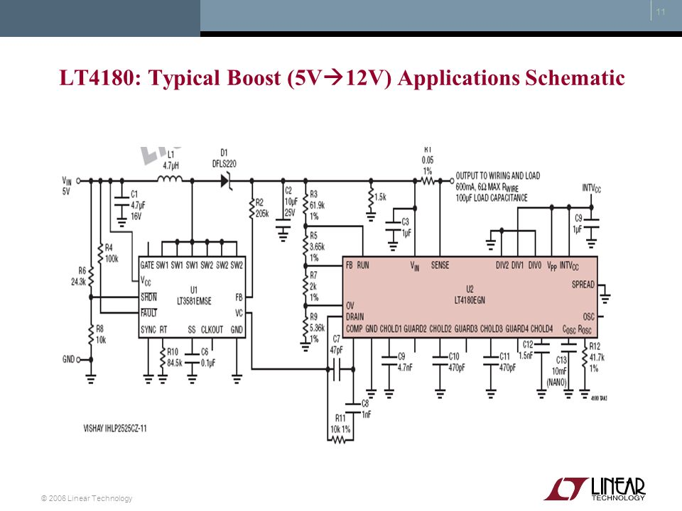 © 2006 Linear Technology 11 LT4180: Typical Boost (5V 12V) Applications Schematic