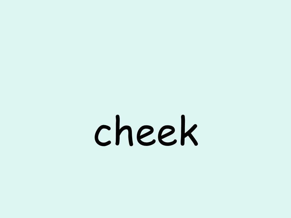cheek