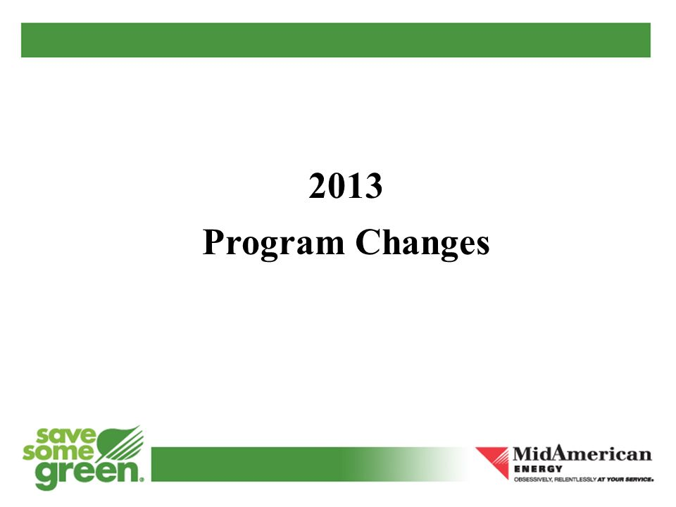 2013 Program Changes