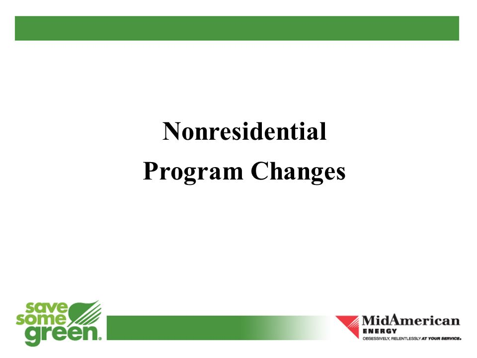 Nonresidential Program Changes