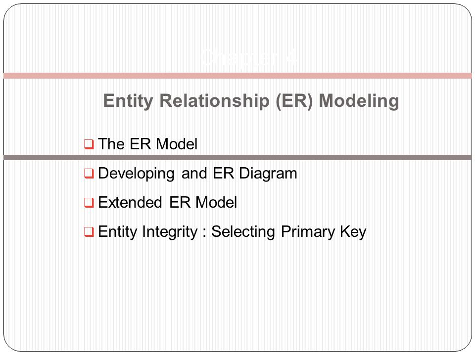 Developing an ER Diagram (continued) Chapter 3 | Entity Relationship (ER) Modeling Prepared by : Maizatul Akma bt Napiah 62